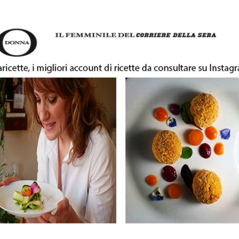 """Eccoci su """"IO Donna""""  tra i migliori account di ricette da consultare su Instagram!!!"""