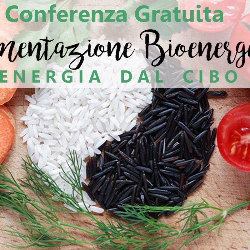 11 Aprile '19- Conferenza Gratuita di Alimentazione Bioenergetica a cura di Marco Mazzini Naturopata